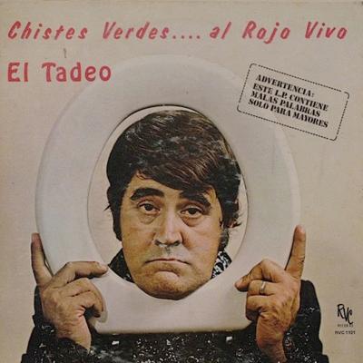 Foi com esta capa que o cantor El Tadeo lançou seu álbum Chistes Verdes Al Rojo Vivo, em 2009 (Reprodução/Internet)