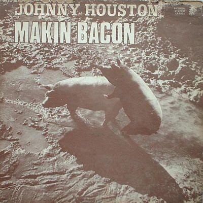 Em 1973, Johnny Houston, lançava o álbum Makin Bacon (Reprodução/Internet)