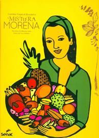 Mistura morena: cozinha tropical brasileira, de Morena Leite (Editora Senac São Paulo/Reprodução)
