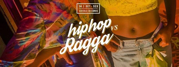 Décima edição da festa acontece hoje, às 22h (Divulgação/HIP HOP vs RAGGA)
